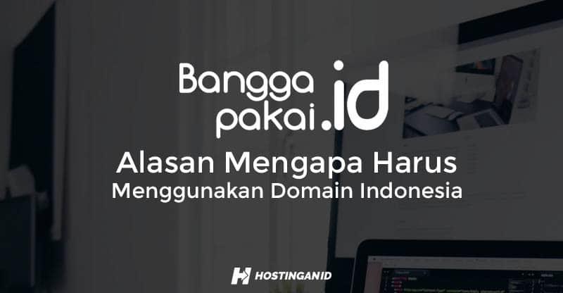 Alasan-Mengapa-Harus-Menggunakan-Domain-Indonesia