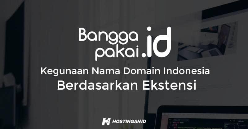 Kegunaan Nama Domain Indonesia Berdasarkan Ekstensi